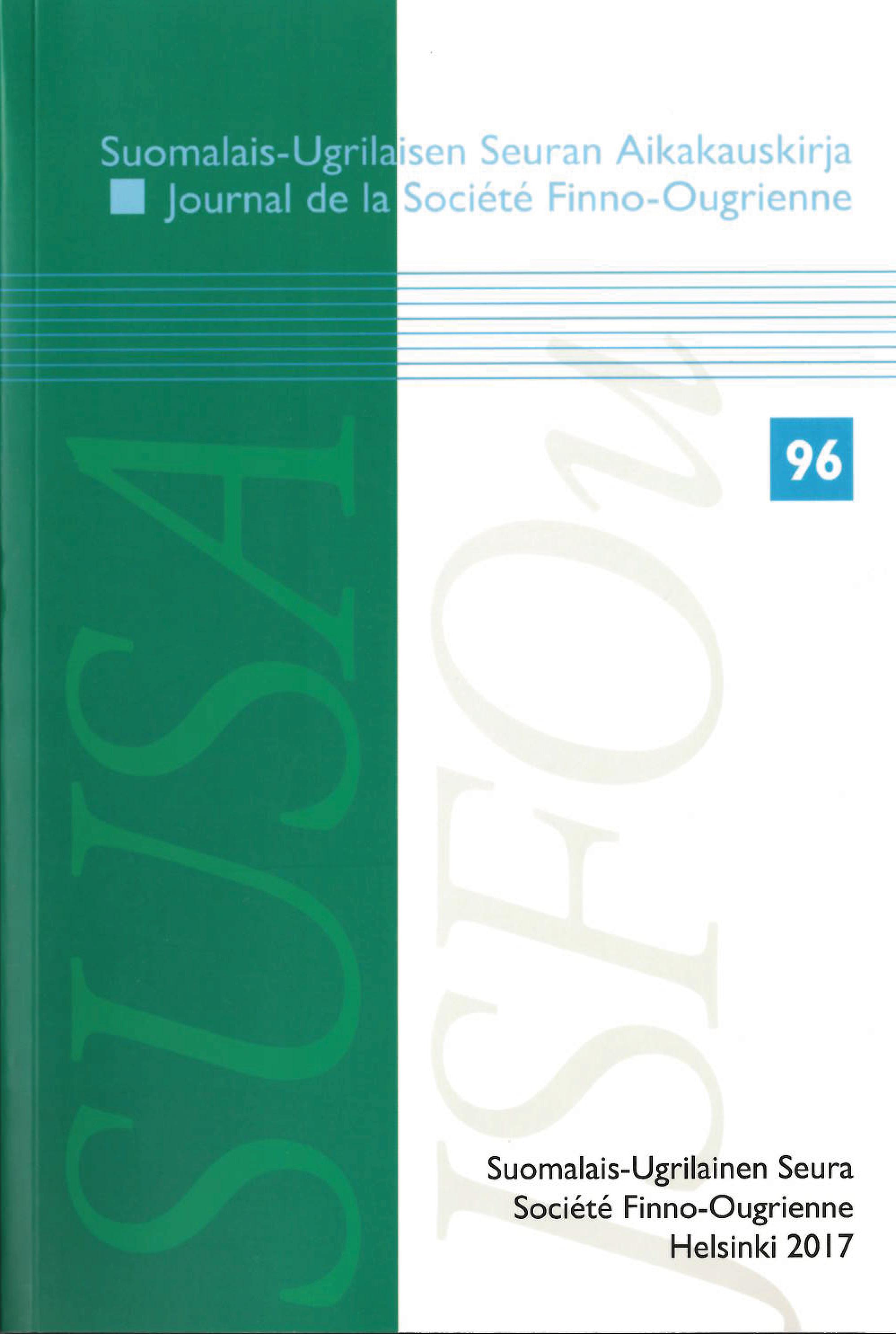 Suomalais-Ugrilaisen Seuran Aikakauskirja 96 Journal de la Société Finno-Ougrienne 96