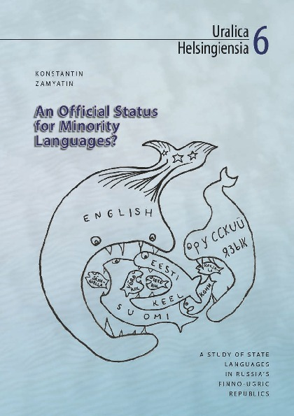 An Official Status for Minority Languages? A Study of State Languages in Russia's Finno-Ugric Republics