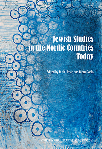 Vol 27 (2016): Jewish Studies in the Nordic Countries Today