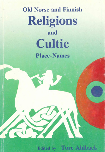 Vol 13 (1990): Old Norse and Finnish Religions and Cultic Place-Names