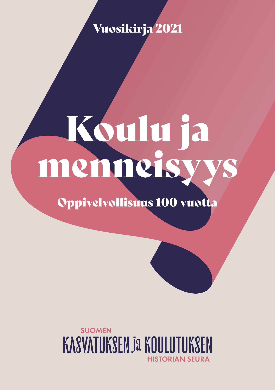 Näytä Vol 58 (2021): Oppivelvollisuus 100 vuotta