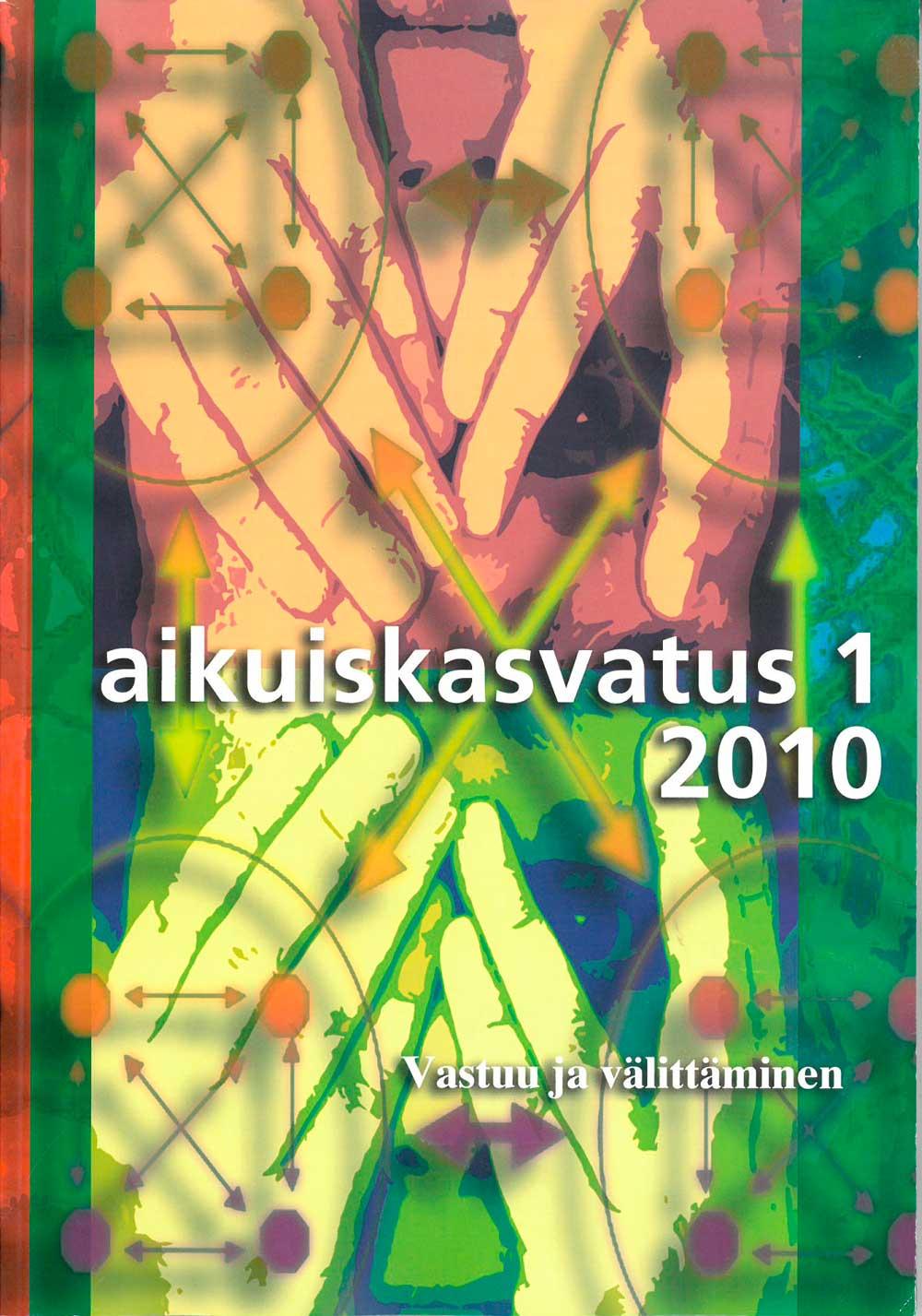 Näytä Vol 30 Nro 1 (2010): Aikuiskasvatus 1/2010: Vastuu ja välittäminen