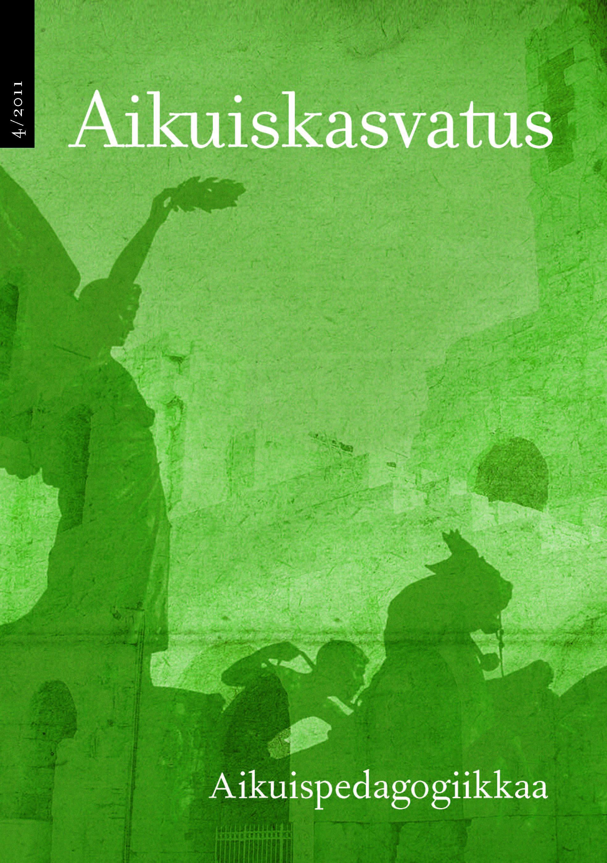 Näytä Vol 31 Nro 4 (2011): Aikuiskasvatus 4/2011: Aikuispedagogiikkaa