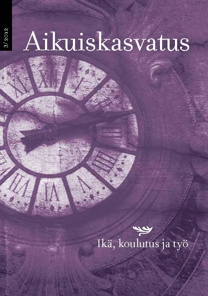 Näytä Vol 32 Nro 3 (2012): Aikuiskasvatus 3/2012: Ikä, koulutus ja työ