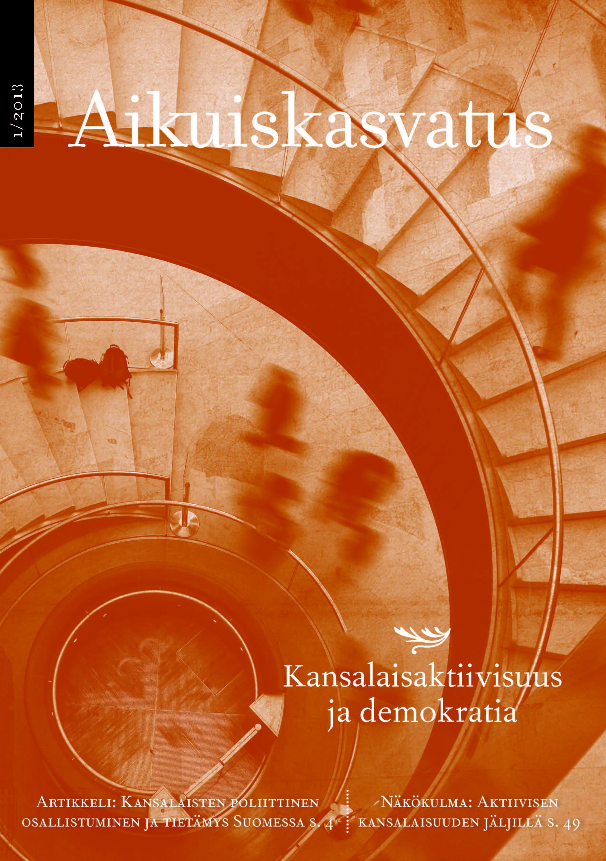 Näytä Vol 33 Nro 1 (2013): Aikuiskasvatus 1/2013: Kansalaisaktiivisuus ja demokratia