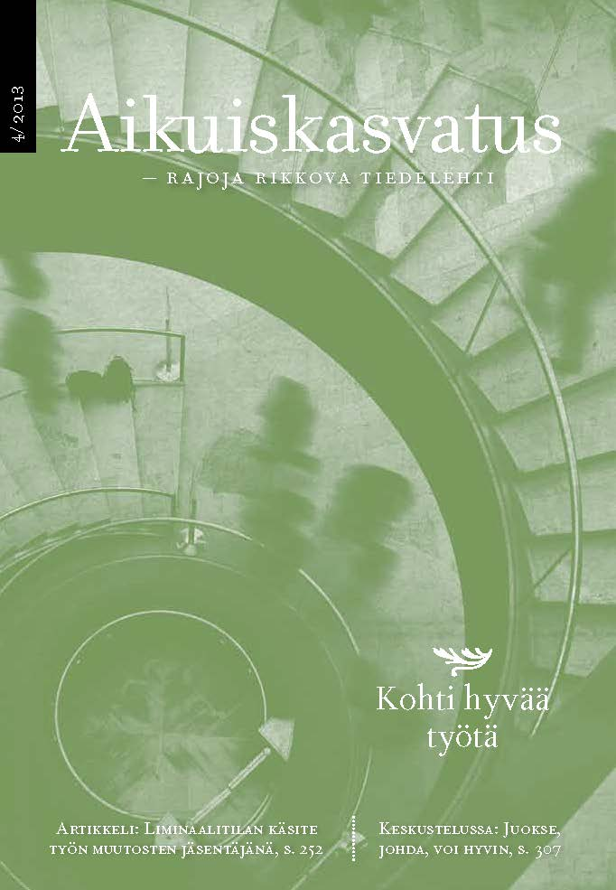 Näytä Vol 33 Nro 4 (2013): Aikuiskasvatus 4/2013: Kohti hyvää työtä