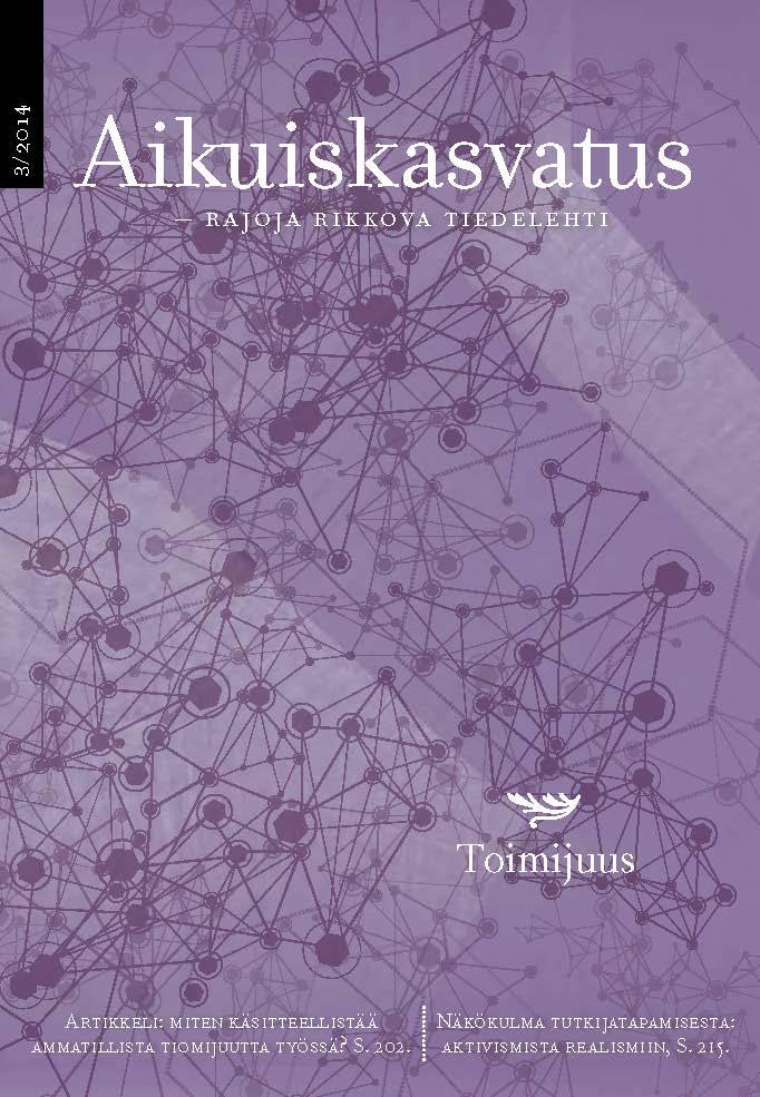 Näytä Vol 34 Nro 3 (2014): Aikuiskasvatus 3/2014: Toimijuus