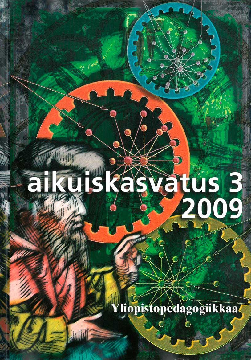 Näytä Vol 29 Nro 3 (2009): Aikuiskasvatus 3/2009: Yliopistopedagogiikkaa