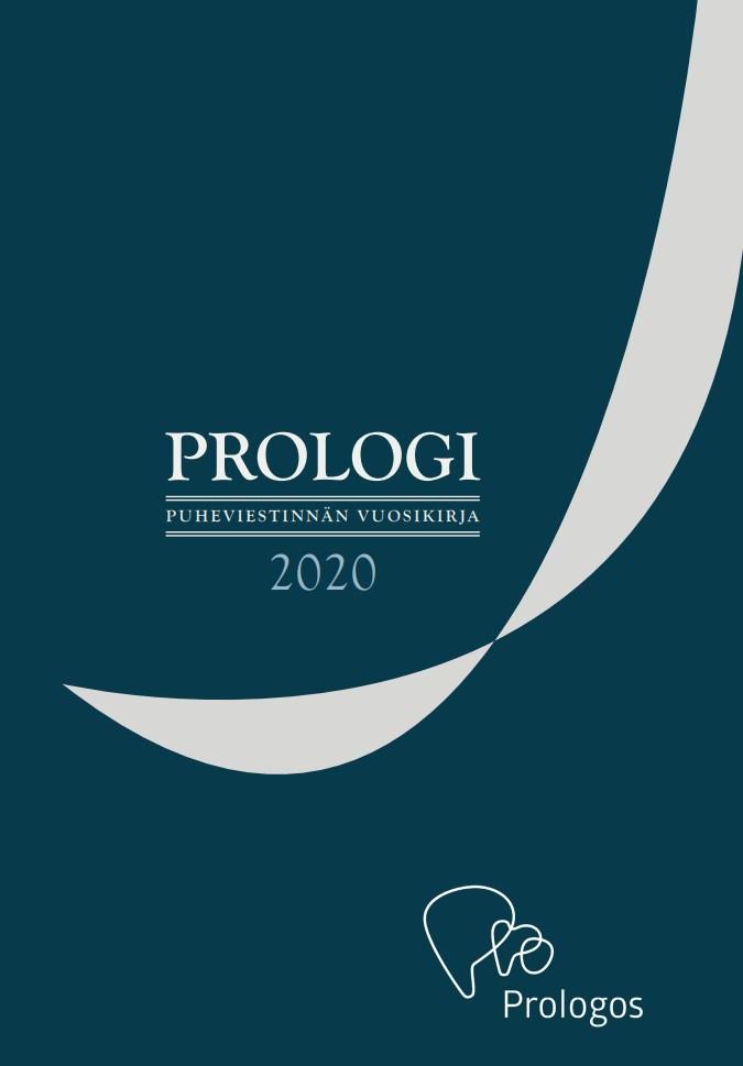 Näytä Vol 16 Nro 1 (2020): Prologi - puheviestinnän vuosikirja 2020