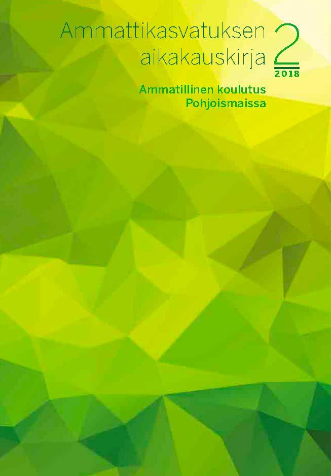 Näytä Vol 20 Nro 2 (2018): Ammatillinen koulutus Pohjoismaissa