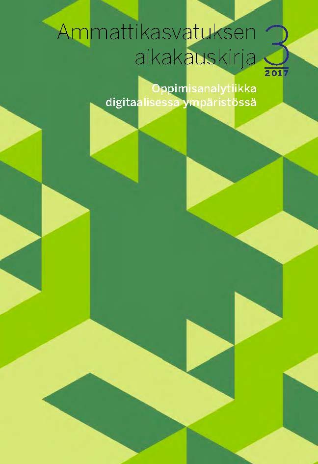 Vol 19 Nro 3 (2017): Oppimisanalytiikka digitaalisessa ympäristössä