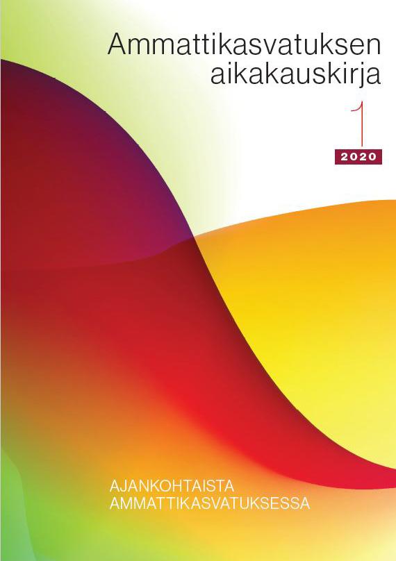 Vol 22 Nro 1 (2020): Ajankohtaista ammattikasvatuksessa
