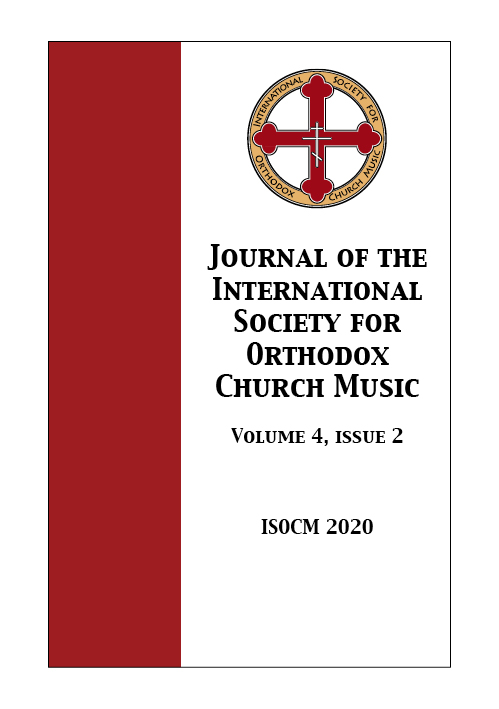 Vol 4 No 2 (2020): Journal of the International Society for Orthodox Church Music