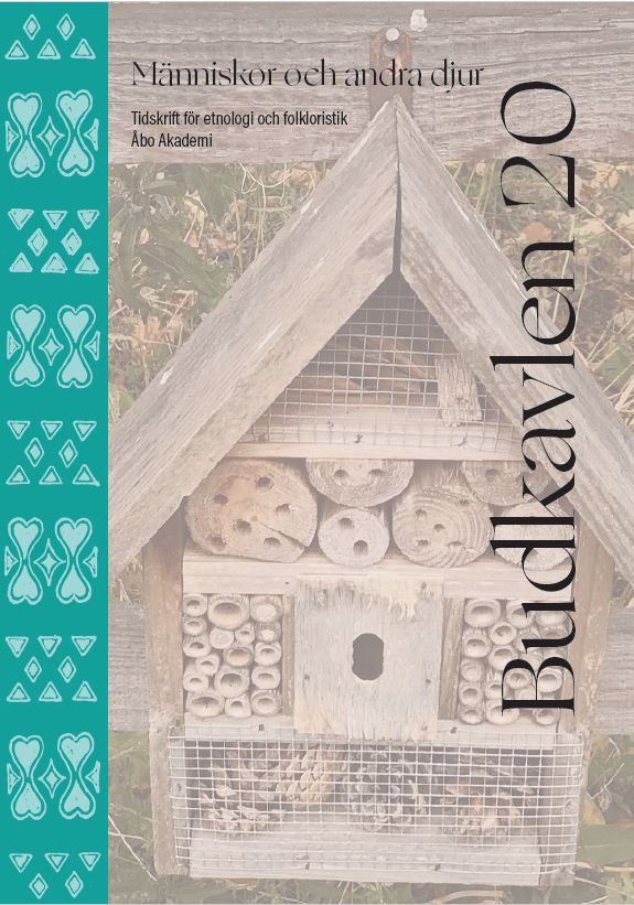 Budkavlen 2020, Tidskrift för etnologi och folkloristik, Åbo Akademi: Människor och andra djur.Omslagsbild: Bilden föreställer ett insekthotell i form av ett hus av trä