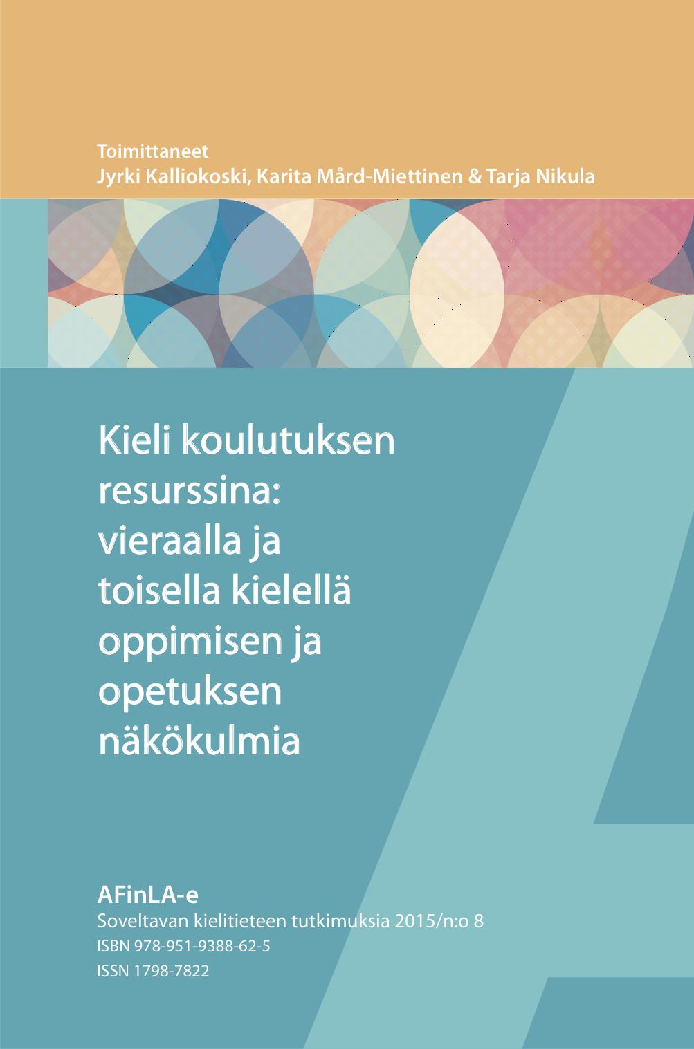 Kieli koulutuksen resurssina: vieraalla ja toisella kielellä oppimisen ja opetuksen näkökulmia