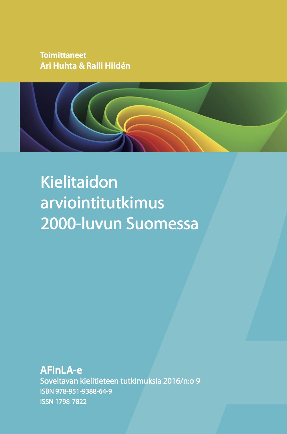 Näytä Nro 9 (2016): Kielitaidon arviointitutkimus 2000-luvun Suomessa