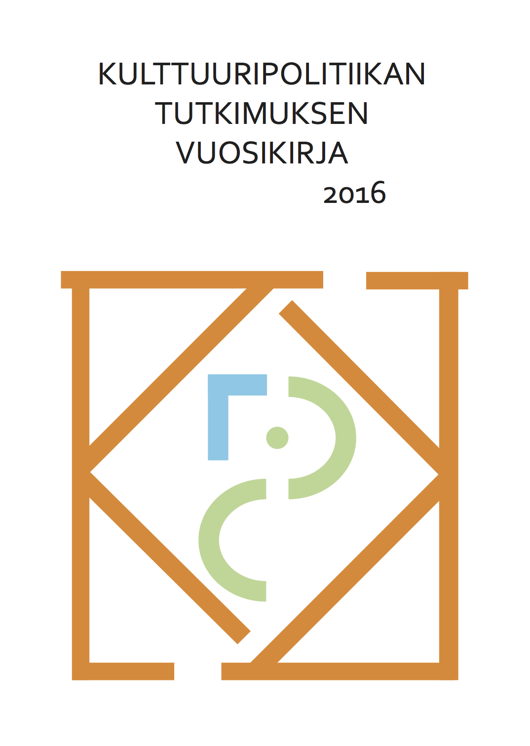 Kulttuuripolitiikan tutkimuksen vuosikirja 2016