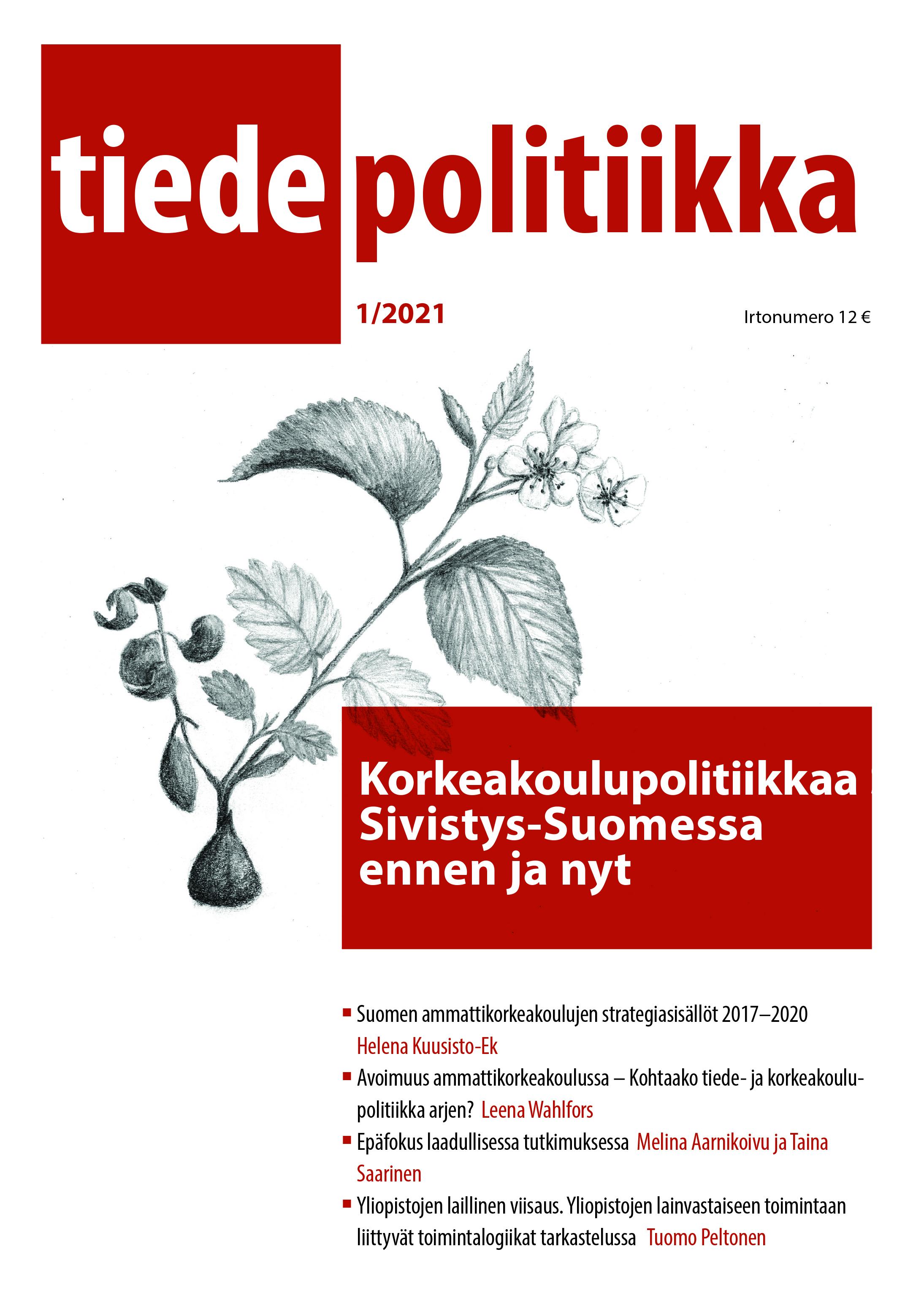 Vol 46 Nro 1 (2021): Korkeakoulupolitiikkaa Sivistys-Suomessa ennen ja nyt