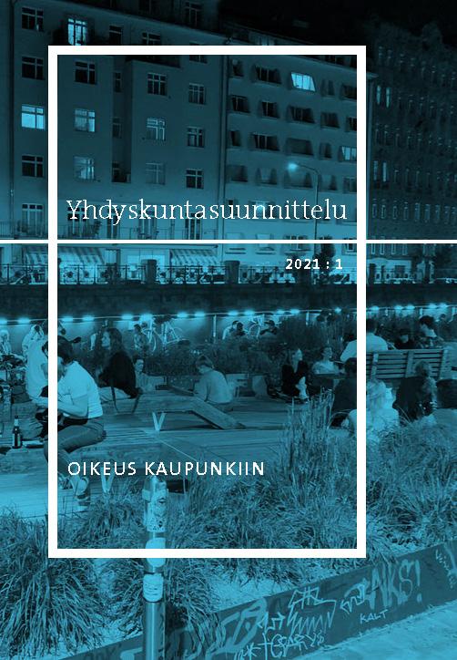 Näytä Vol 59 Nro 1 (2021): Oikeus kaupunkiin