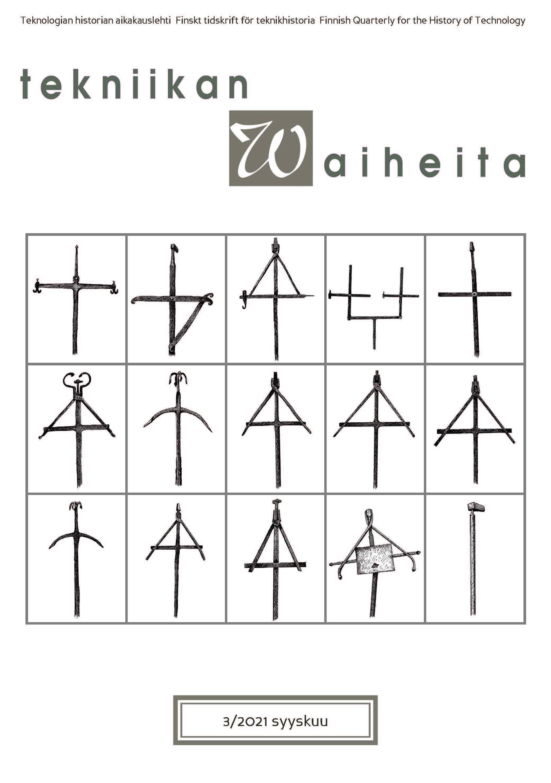 Näytä Vol 39 Nro 3 (2021): Näkökulmia suomalaiseen teollisuusarkeologiaan